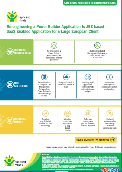 Re-engineering a Power Builder Application to JEE based SaaS Enabled Application for a Large European Client
