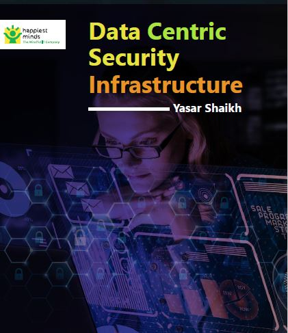 Data-Centric Security Infrastructure Services
