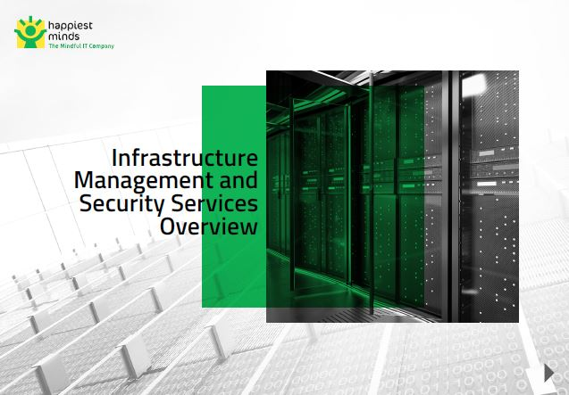 Infrastructure Management and Security Services Overview
